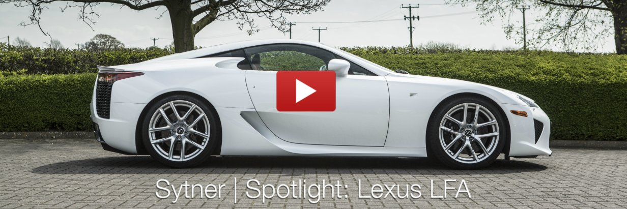 Sytner | Spotlight: Lexus LFA